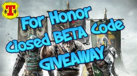 For Honor Giveaway - for honor beta code giveaway ps4 youtube