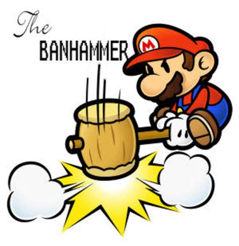 Ban Hammer Meme - image 7723 banhammer know your meme