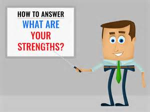how to answer what are your strengths exles included