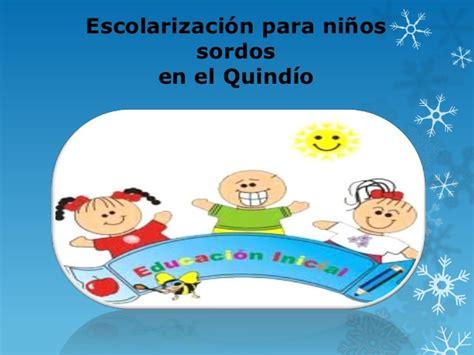 libros para niños sordos escolarizaci 243 n para ni 241 os sordos ponencia