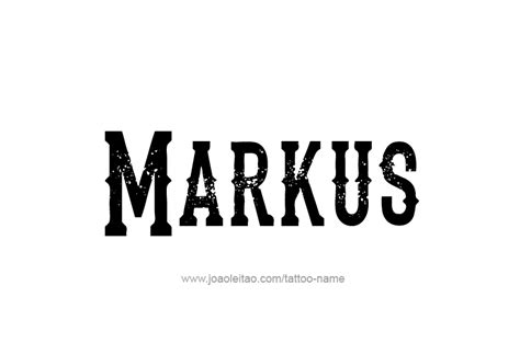markus tattoo markus name designs