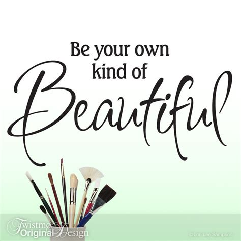 inspirational decal be your own of beautiful wall by