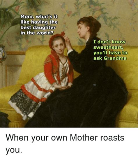 Mother Daughter Memes - mother daughter memes 28 images funny mother daughter