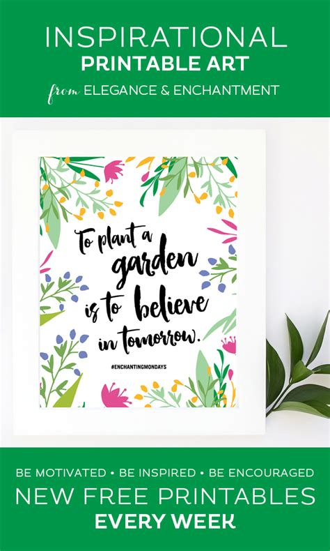 printable garden quotes printable inspirational quote to plant a garden is to