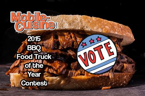 competition 2015 vote vote for the 2015 food truck bbq of the year