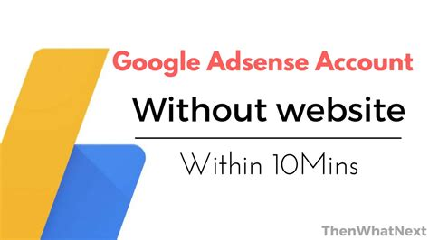 adsense without website or blog learn hindi create adsense account without website