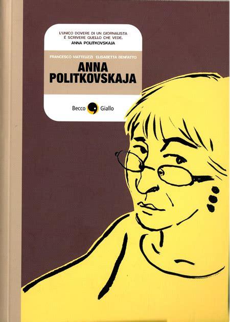 libreria becco giallo becco giallo politkovskaja politkovskaja