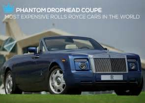 Most Expensive Rolls Royce In The World Luxury And Living Most Expensive Rolls Royce Cars In