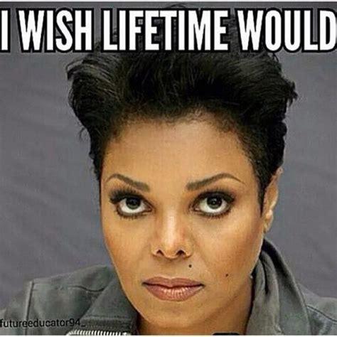 Janet Jackson Meme - i wish lifetime would