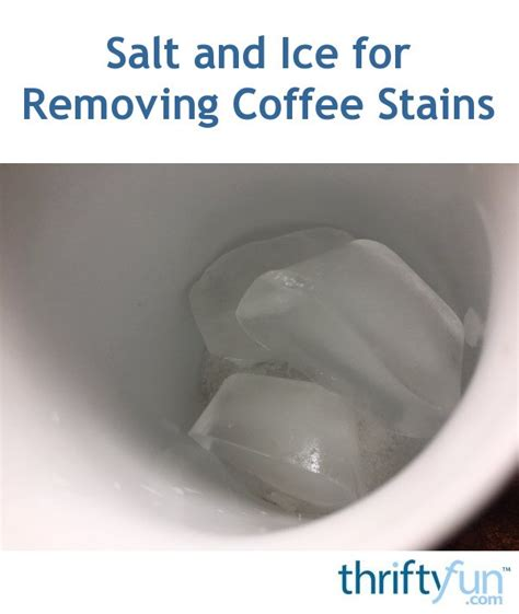 salt and ice tattoo removal salt and for removing coffee stains thriftyfun