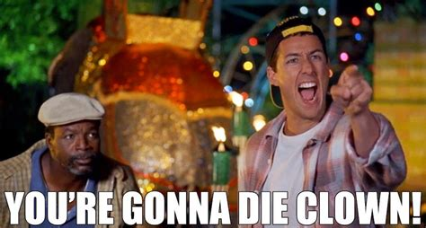 Happy Gilmore Meme - billy madison hated that stupid mini golf clown happy