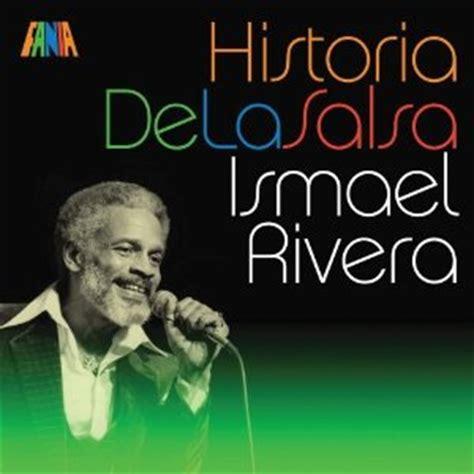 historia y origen de la salsa supermix radio murcia ismael rivera discograf 237 a de ismael rivera con discos de