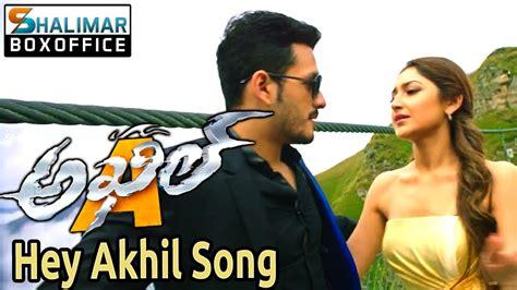 song akhil hey akhil promo song akhil move akhil akkineni