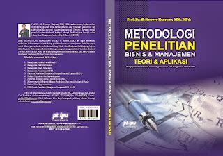 Metodologi Dan Teori Hubungan Internasional profsis14 buku bab i metodologi penelitian bisnis dan manajemen konsep teori dan aplikasi