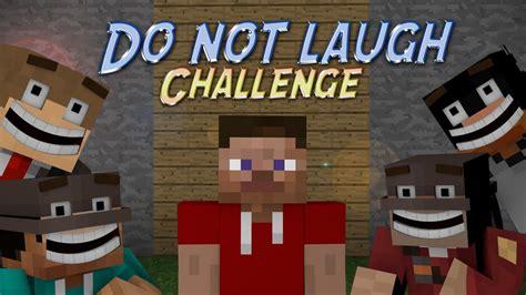 challenges to do on minecraft minecraft do not laugh challenge doovi