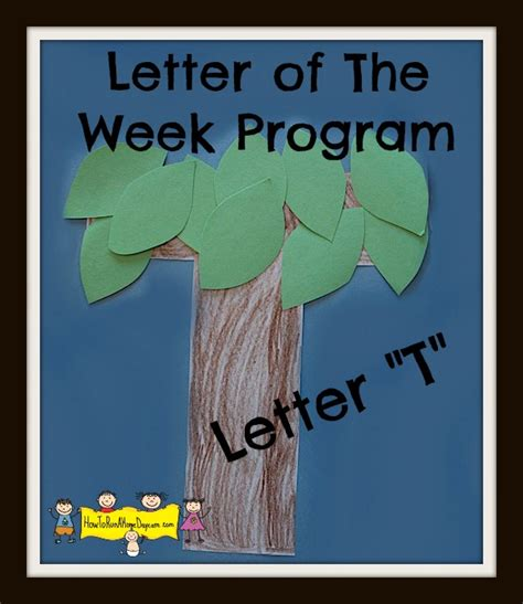 letter t tree fun family crafts letter quot t quot letter of the week program how to run a home
