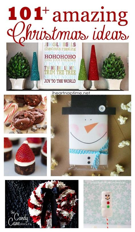 101 amazing christmas ideas on iheartnaptime net a