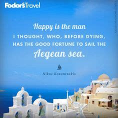 sailing from greece to egypt 1000 images about quotes about greece on pinterest