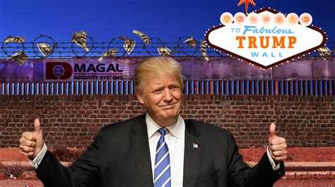build a wall says he ll build a wall and this israeli company