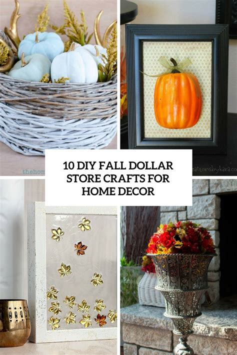 diy home decor crafts 10 diy fall dollar store crafts for home decor shelterness