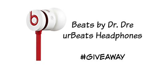 Beats By Dre Giveaway - beats by dr dre urbeats headphones are a great gift giveaway life as leels