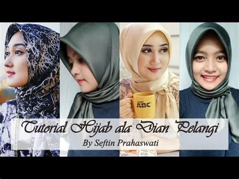 tutorial hijab ala dian pelangi simple video clip hay cara memakai jilbab modern segi empat by