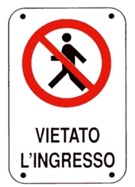 vietato l ingresso cartelli di divieto