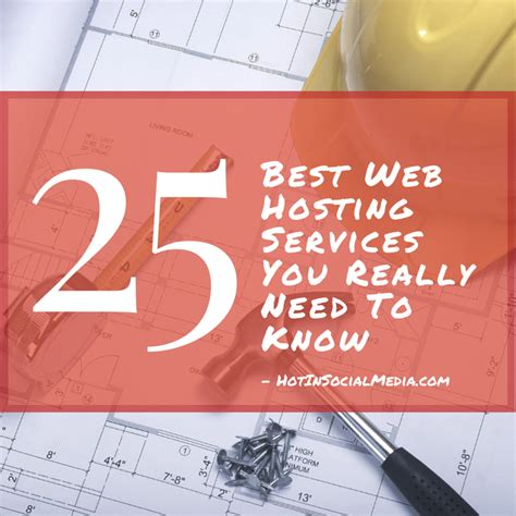 the best web hosting services top 25 best web hosting services you really need to know