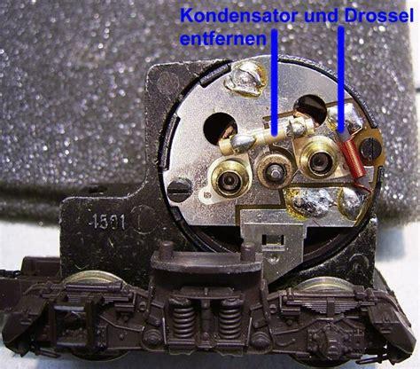 Motorr Der Zum Drosseln by Motorkondensator Und Drosseln Bei Decodereinbau Entfernen