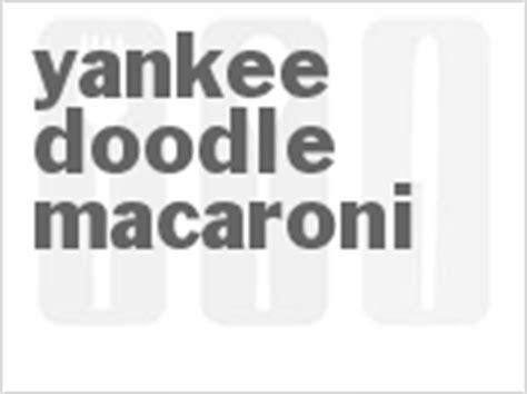 yankee doodle macaroni club yankee doodle macaroni recipe cdkitchen