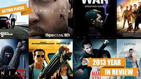 film action paling recommended year in review the 13 best action movies of 2013 film
