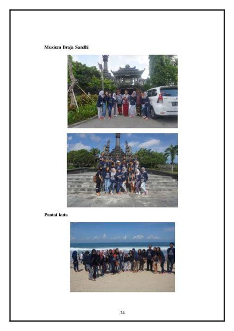 contoh laporan wisata ke bali laporan kegiatan studi wisata ke bali tahun 2016