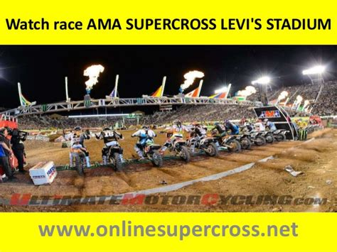 where can i watch ama motocross online watch ama supercross levi s stadium live online here