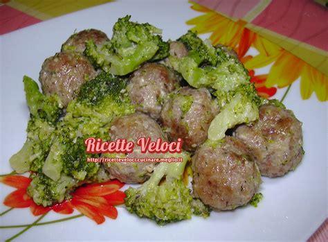cucinare i broccoli verdi polpettine e broccoletti al latte ricette veloci di tania