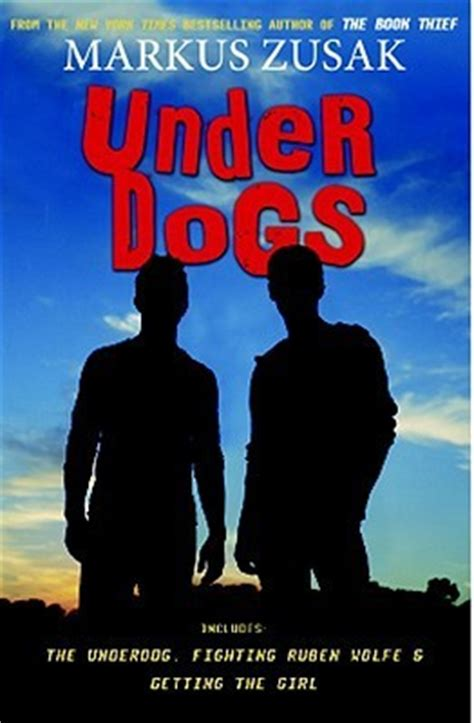 libro fighting ruben wolfe underdogs underdogs wolfe brothers 1 3 by markus zusak reviews discussion bookclubs lists