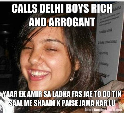 Rich Delhi Boy Meme - calls delhi boys rich and arrogant yaar ek amir sa ladka