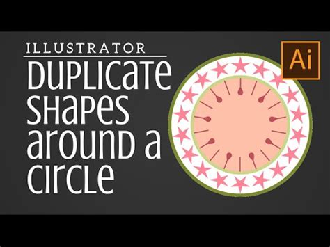 illustrator tutorial rotate duplicate duplicate shapes around a circle in illustrator rotate