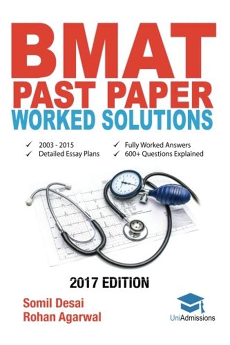 Bmat Past Papers Essay by Bmat Past Paper Worked Solutions 2003 2015 Fully Worked Answers To 600 Questions Detailed