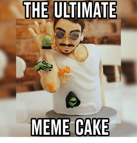 Cake Meme - 25 best memes about ultimate meme ultimate memes