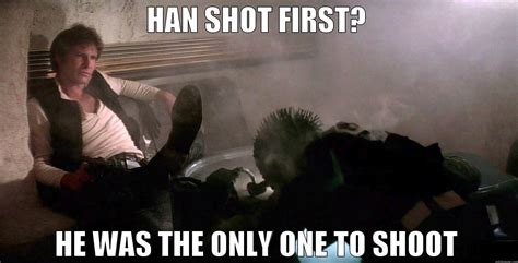 Han Shot First Meme - christianrll s funny quickmeme meme collection