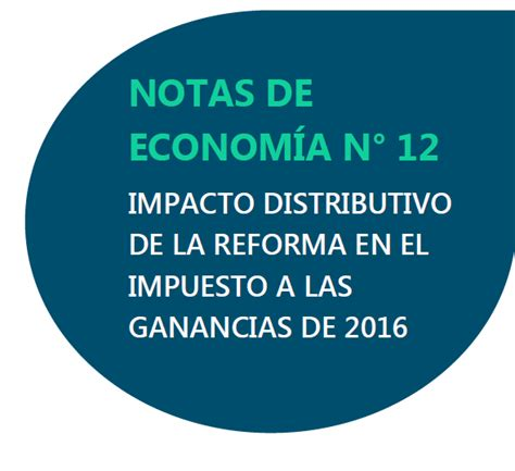 ganancias ocasionales en la reforma tributaria 2016 ite instituto de econom 237 a y trabajo impacto