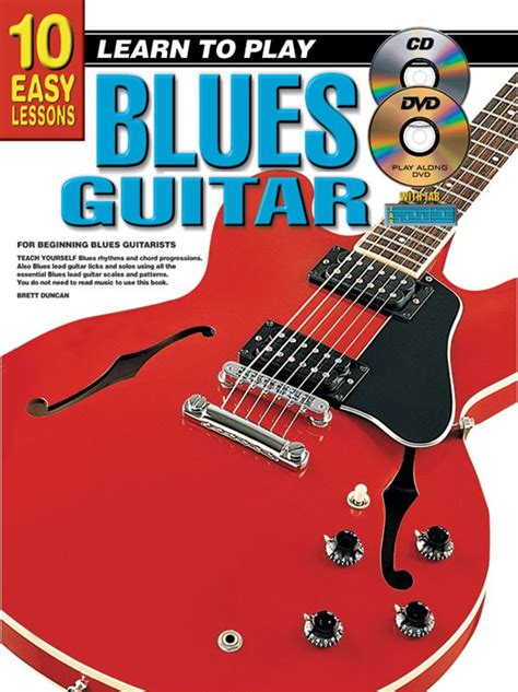 learn to play the guitar how to play and improvise blues and rock solos books 10 easy lessons learn to play blues guitar