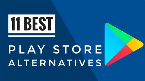 Play Store Update 2018 Top 11 Best Play Store Alternatives For Android 2018