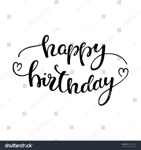 hand lettering design happy birthday hand lettering happy birthday stock vector 557994661