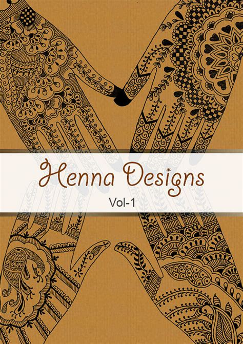 henna design ebook henna designs vol 1 ebook mehndi pattern book with 25