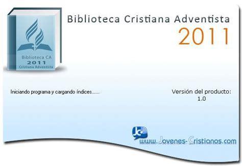 Biblioteca Cristiana Adventista Jovenes Cristianos   software biblioteca cristiana adventista 2011 biblia