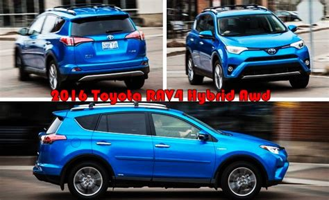 Toyota Awd Vehicles 2016 Toyota Rav4 Hybrid Awd Cars Toyota Review