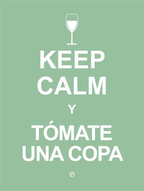 libro keep calm and carry keep calm y t 243 mate una copa cat 225 logo www esferalibros com