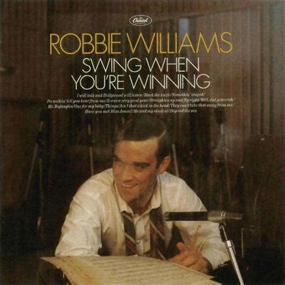 swing when you re winning swing when you re winning robbie williams hmv books