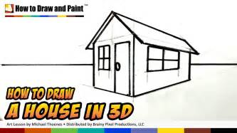 3d haus zeichnen how to draw a house in 3d for easy things to draw